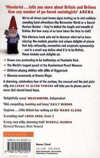 Bollocks to Alton Towers: Uncommonly British Days Out - Bollocks to Alton Towers 1 (Paperback)