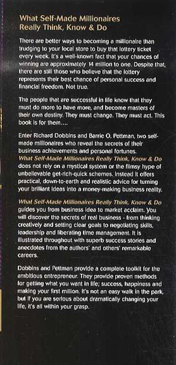 What Self-Made Millionaires Really Think, Know and Do: A Straight-Talking Guide to Business Success and Personal Riches (Paperback)