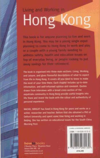 Living and Working in Hong Kong: The Complete, Practical Guide to Expatriate Life in China's Gateway (Paperback)