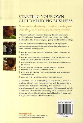 Starting Your Own Childminding Business: How to Set Up High Quality Childcare in Your Own Home (Paperback)