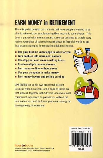 How to Earn Money in Retirement: How to Draw on a Lifetime of Experience to Supplement Your Pension (Paperback)